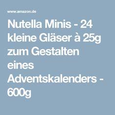 Nutella Minis - 24 kleine Gläser à 25g zum Gestalten eines Adventskalenders - 600g