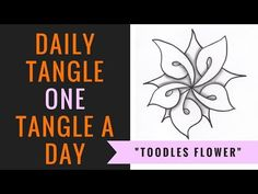 "Daily Tangle ""Toodles Flower"" 