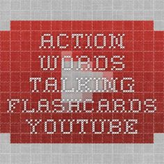 Action Words - Talking Flashcards - YouTubehttps://www.youtube.com/watch?v=hzo9me2fdzg