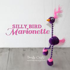 Easy Silly Bird Marionette DIY tutorial! 12 yos made these at my daughter's sleepover party: they played with them for hours!