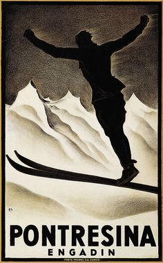 Carl Moos, Pontresina, 1924 Retro Advertising, Vintage Advertisements, Vintage Ads, Vintage Ski Posters, Poster City, Tourism Poster, Railway Posters, Travel And Tourism, Illustrations And Posters