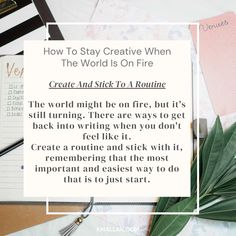 Create and stick to a routine. Taken from the #blog post, How To Stay Creative When The World Is On Fire. ... #wednesdaywisdom #writers #writingcommunity #writingtruths #writingtips #writersofinstagram #authorsofinstagram #writerscafe #writingproblems #writingadvice Writing Problems, Wednesday Wisdom, Writing Advice, Writers, Routine, Author, Fire, Feelings, World