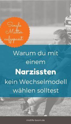 #narzissten #wechselmodell #singlemom
