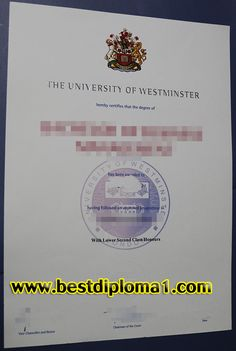 University of Westminster degree sample, Where can I buy a University diploma?  http://www.bestdiploma1.com/  Skype: bestdiploma Email: bestdiploma1@outlook.com whatsapp:+8615505410027 QQ:709946738