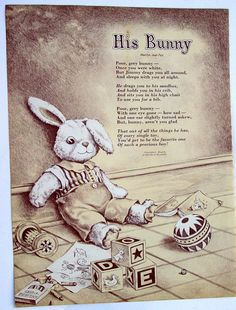 His Bunny, Beautifully Illustrated Poem about a Boy's Stuffed Animal,  Vintage Page from Children's Easter Book.