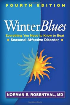 Winter Blues, Fourth Edition: Everything You Need to Know to Beat Seasonal Affective Disorder by Norman E. Rosenthal MD http://www.amazon.com/dp/1609181859/ref=cm_sw_r_pi_dp_0RRTub12K38D4