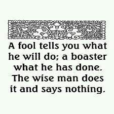 The difference between a fool, a boaster, and a wiseman.