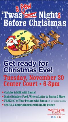Join WestShore Plaza for a FREE KIDS EVENT! 'Twas a few Nights Before Christmas!    Milk & Cookies with SANTA and much more! Tuesday, November 29th 6-8pm