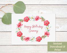 Grammy Birthday Card, Printable Digital Download Birthday Wishes, Birthday Cards, Happy Birthday, Printable Cards, Printables, Watercolor Flowers, Card Stock, Envelope, Digital