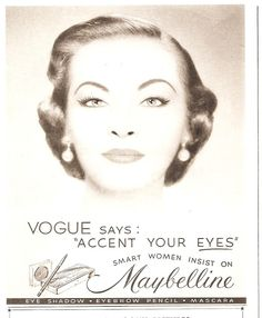 THE MAYBELLINE STORY : Maybelline targeted the average housewife in the 1950's.