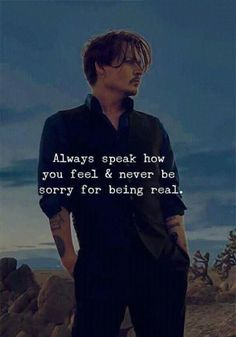 Says Johnny Depp Johnny Depp Quotes, Joker Quotes, Wise Quotes, Mood Quotes, Attitude Quotes, Positive Quotes, Motivational Quotes, Inspirational Quotes, Truth And Lies Quotes