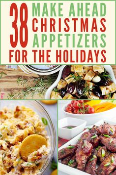When you're hosting a holiday party, the last thing you need is kitchen stress. This post is full of crowd pleasing and easy, make ahead holiday appetizers. There are elegant and fancy bites for your Make Ahead Christmas Appetizers, Thanksgiving Appetizers, Easy Appetizers For Party, Christmas Cocktail Party Appetizers, Christmas Party Dips, Christmas Meal Ideas, Healthy Christmas Party Food, Fancy Party Food, Christmas Meals