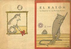 El Ratón, La Rateta, Le Petite Souris, de C. Perrault, ilustraciones de Pere Torné Esquis, Editorial Tobella, 1918.  http://www.yekibud.es/la-biblioteca-x-benguerel-un-referente-de-la-lij-en-barcelona/