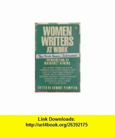 Women Writers at Work The Paris Review Interviews (9780140117905) George Plimpton, Margaret Atwood , ISBN-10: 0140117903  , ISBN-13: 978-0140117905 ,  , tutorials , pdf , ebook , torrent , downloads , rapidshare , filesonic , hotfile , megaupload , fileserve