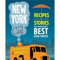 Divided into neighborhood sections (Uptown, Midtown, Downtown, the Boroughs, etc.) New York a la Cart will spotlight the best of the Big Apple''s cart cuisine, profiling 50 vendors and including their most popular recipes.