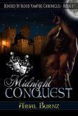 November 22, 2013 - Midnight Conquest - Arial Burnz