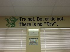 I can't leave yoda out of my classroom!( although it might be hard for some elementary kids to understand)
