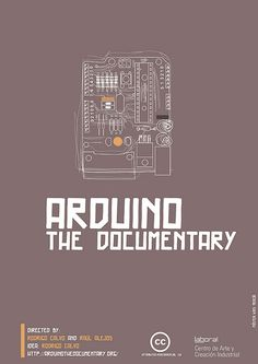 Arduino The Documentary Poster (Flickr Link)