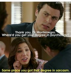 Same place you got that degree in sarcasm