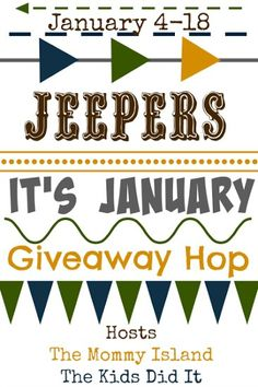 Jeepers It's January Giveaway Hop - Win Great Prizes! - Comeback Momma