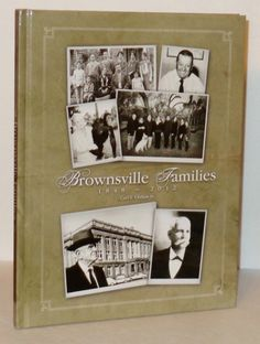 Brownsville Families 1848-2012, Carl S.Chilton, Jr. A history of the families of Brownsville, Texas from the city's founder (Charles Stillman) to the author's family. Numerous historical photos help document the history.