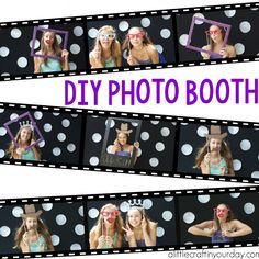 DIY Photo Booth - A Little Craft In Your Day