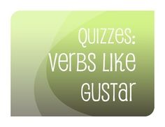 A quiz on the basic Spanish verbs like gustar.Each quiz is progressive - starting with basic process questions, continuing to conjugation and translation, and then writing and fixing common errors. It also includes a self-assessment for students to figure out which skills they mastered or struggled with on the quiz.