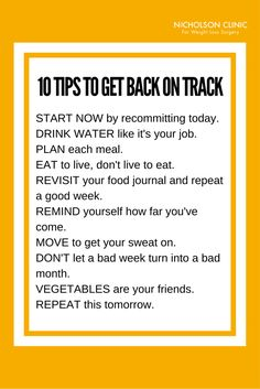 Feel like you've fallen off track with your weight loss plan? Here are 10 simple tips to help you get back on track.   Weight Loss Surgery | Bariatric Surgery | Lap Band | Gastric Sleeve | Gastric Bypass | Gastric Balloon
