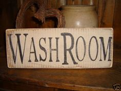 Primitive bathrooms 472103973415733848 - wash room prim sign (perhaps do this with the sticky stencils) Source by beamdepuy Primitive Homes, Primitive Bathrooms, Primitive Signs, Primitive Crafts, Country Primitive, Vintage Bathrooms, Country Bathrooms, Primitive Furniture, Primitive Antiques