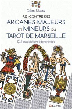 4648279ac2843 Rencontre des arcanes majeurs et mineurs du Tarot de Marseille - 1232  associations interprétées