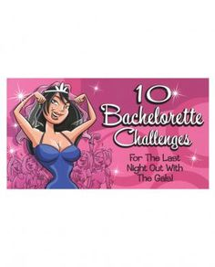 For the last night out with the girls take the 10 Bachelorette Challenge Vouchers, from Ozze Creations, with you. This fun booklet of vouchers contain 10 challenges for the bride-to-be to perform to her reluctance and embarrassment and to your delight. Make her earn the right to join the rank of married woman.