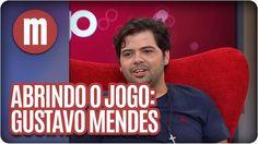 Mulheres - Abrindo o Jogo: Gustavo Mendes (27/05/15)