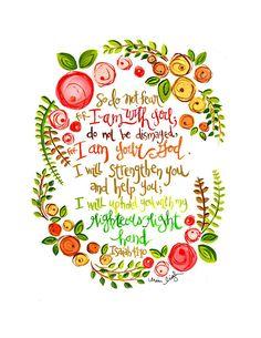 Scripture Art. Bible Verse. Christian Art. Christian Gift. Fine Art Print. Isaiah 41. Art by Erin Leigh.