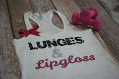 Lunges and Lipgloss burnout tank top. by strongconfidentYOU