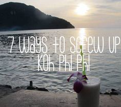 Did you think Koh Phi Phi overrated? Hippie in Heels gives her Koh Phi Phi travel tips so you don't screw up your time on the island