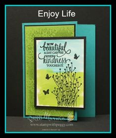 Enjoy Life – that is something we each should do every day.  Enjoy Life is a new stamp set in the Annual Catalog.  It was designed by Connie Fitzgerald with Stampin' Up! design artists when Connie hit her $1,000,000 in sales.  The images are amazing — a bike rider which …
