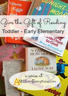 My list of good books for toddlers to early elementary age. Books you will love to read as much as the child loves to hear them!