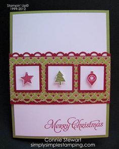 SIMPLY SIMPLE STAMPING with Connie Stewart: Christmas Quickie