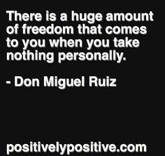 Don Miguel Ruiz is right.
