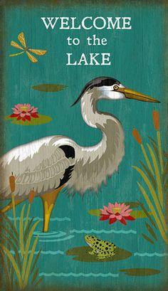 A wonderful custom art sign to greet your friends and family to your Lake or Beach Home, this art is created with brilliant, bold colors and a large Blue Heron. Antique Signs, Vintage Signs, Vintage Decor, Vintage Art, Lake Decor, Lake Signs, Blue Heron, Yellow Painting, Custom Wall