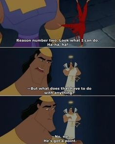 Emperor's New Groove how long ago was and Im still laughing!!
