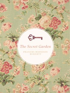 The Secret Garden by Frances Hodgson Burnett. Absolutely, one of my favorite books. I can't get enough of this beautiful story.