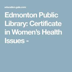 Edmonton Public Library: Certificate in Women's Health Issues -