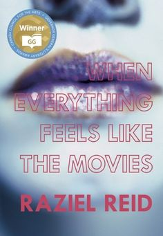When Everything Feels like the Movies (Governor General's Literary Award winner, Children's Literature) ebook by Raziel Reid - Rakuten Kobo Ya Books, Good Books, Books To Read, Ya Novels, Old Hollywood Stars, Coming Of Age, Children's Literature, Feel Like, How To Memorize Things