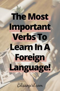 In today's post, I will talk about how you can learn the most important verbs in your target language through different activities. Best Language Learning Apps, Learning Languages Tips, German Language Learning, Language Study, Learn A New Language, Learning Spanish, Foreign Language, Spanish Activities, Italian Language