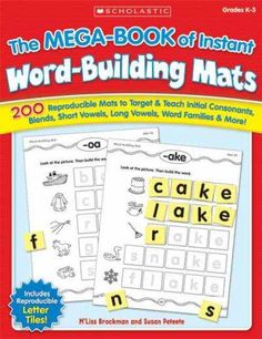 The Mega-Book of Instant Word-Building Mats: 200 Reproducible Mats to Target & Teach Initial Consonants, Blends, ...