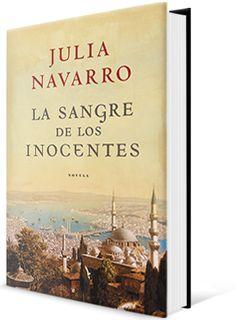 La sangre de los inocentes de Julia Navarro Nova Adquisición Ambientado na temática do conflito entre Oriente e Occidente #Novidades