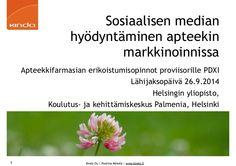 Sosiaalisen median hyödyntäminen apteekin markkinoinnissa