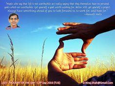 1107: THOUGHT OF THE DAY –13th Sep 2016 (TUE)  #ArihantSatiate   #NirajShah (er.niraj.shah@gmail.com)