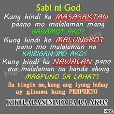 sabi ni God....... Quotes About God, Quotes For Him, Girl Quotes, Funny Quotes, Flirting Quotes For Her, Flirting Texts, Funny Texts, Filipino Quotes, Married Quotes